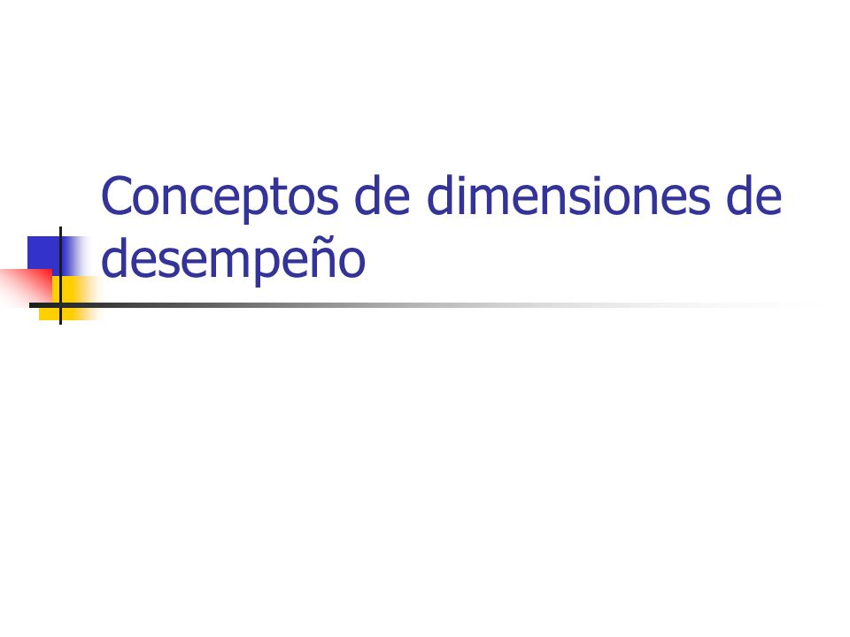 Conceptos de dimensiones de desempeño