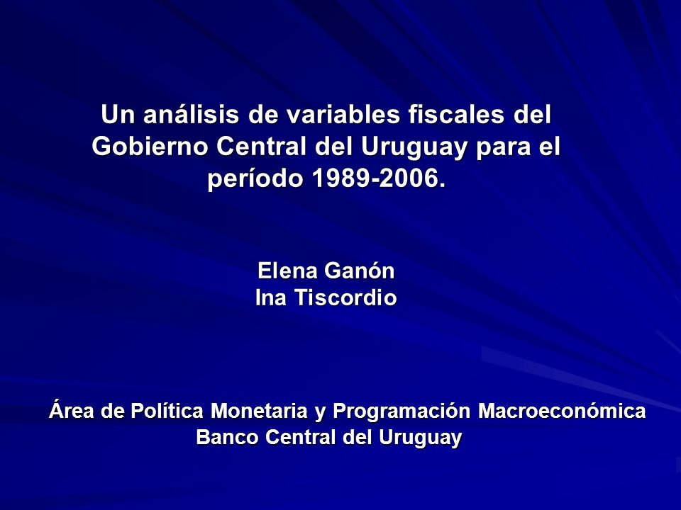 Un análisis de variables fiscales del Gobierno Central del Uruguay para el período 1989-2006.