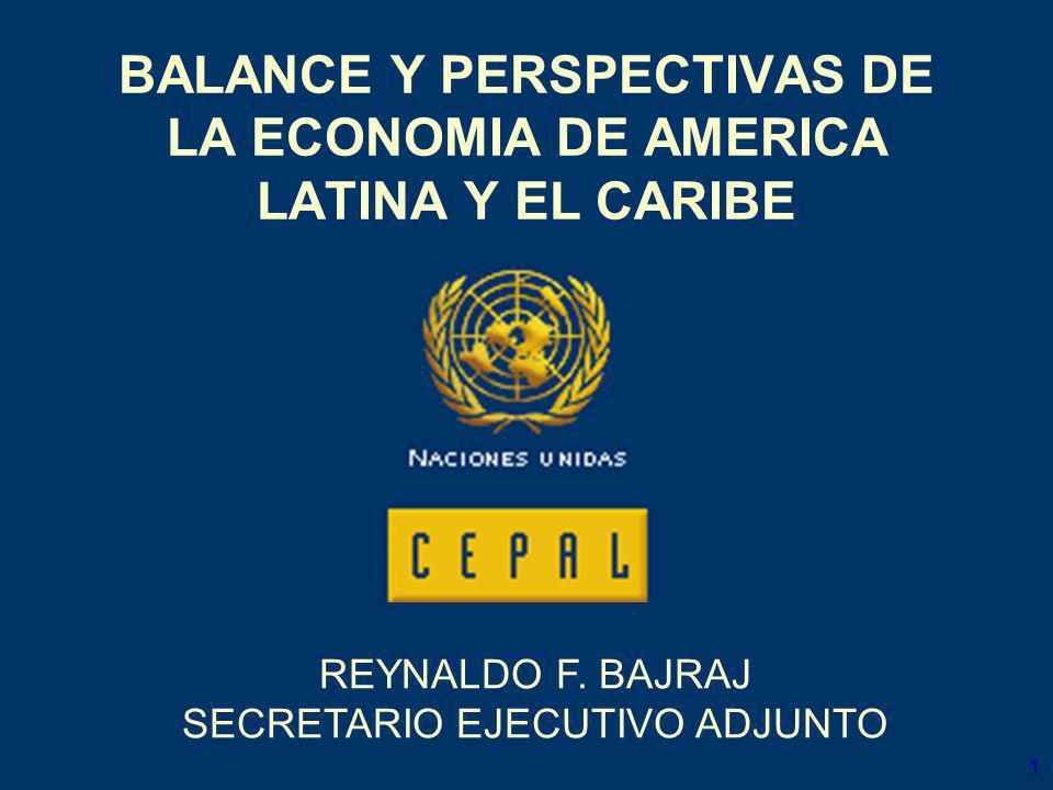 1 BALANCE Y PERSPECTIVAS DE LA ECONOMIA DE AMERICA LATINA Y EL CARIBE REYNALDO F.