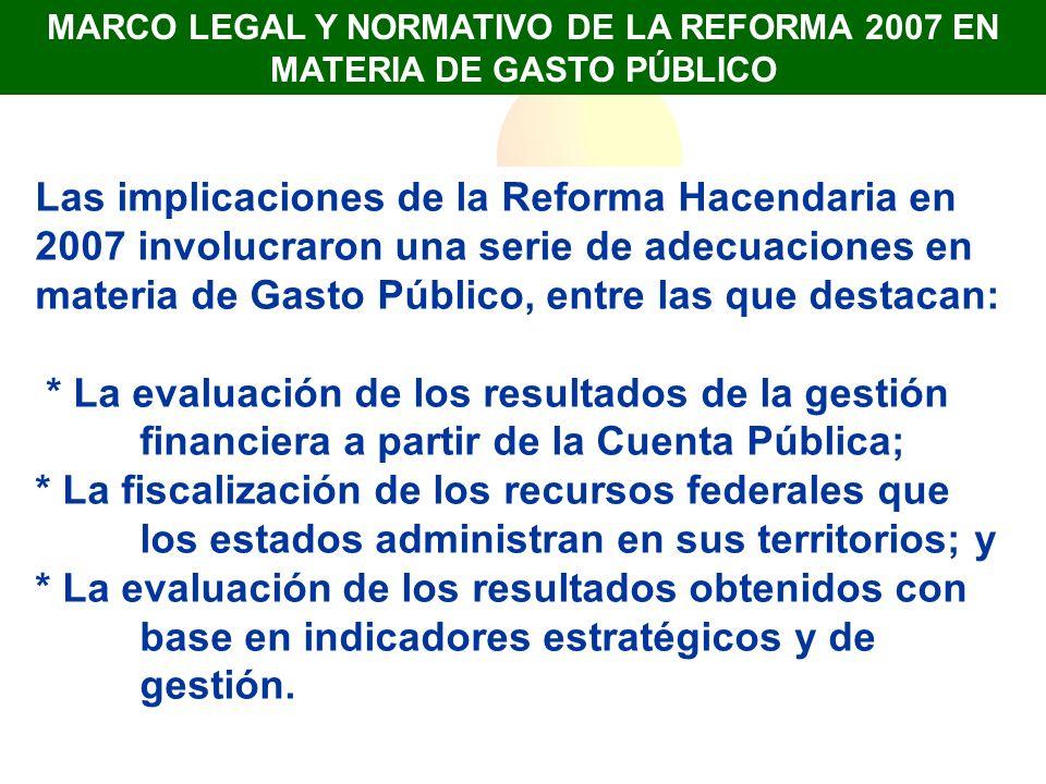 MARCO LEGAL DE LA REFORMA: EL ENFOQUE PARA RESULTADOS EN LOS GOBIERNOS LOCALES CPEUM: Artículo 134 (DOF del 7 de mayo de 2008).
