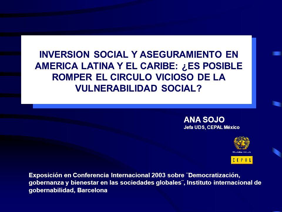 ANA SOJO Jefa UDS, CEPAL México Exposición en Conferencia Internacional 2003 sobre ¨Democratización, gobernanza y bienestar en las sociedades globales