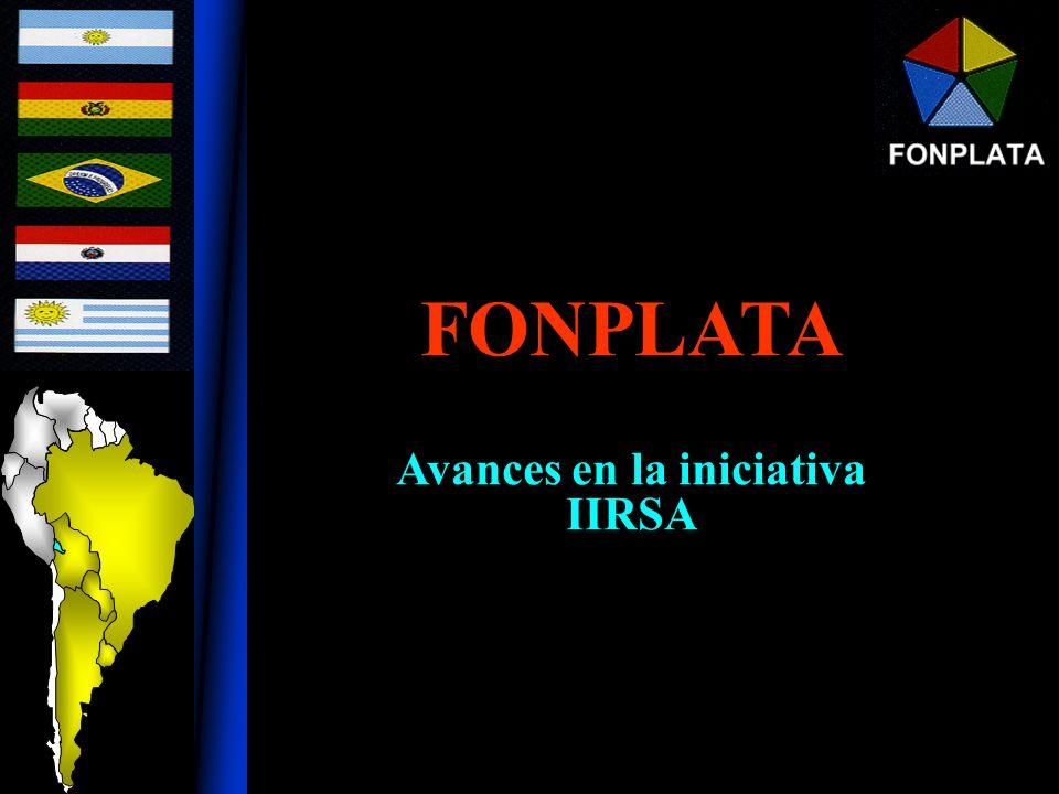 FONPLATA Avances en la iniciativa IIRSA