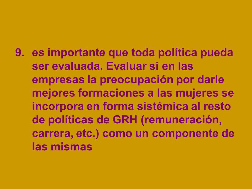 9.es importante que toda política pueda ser evaluada.