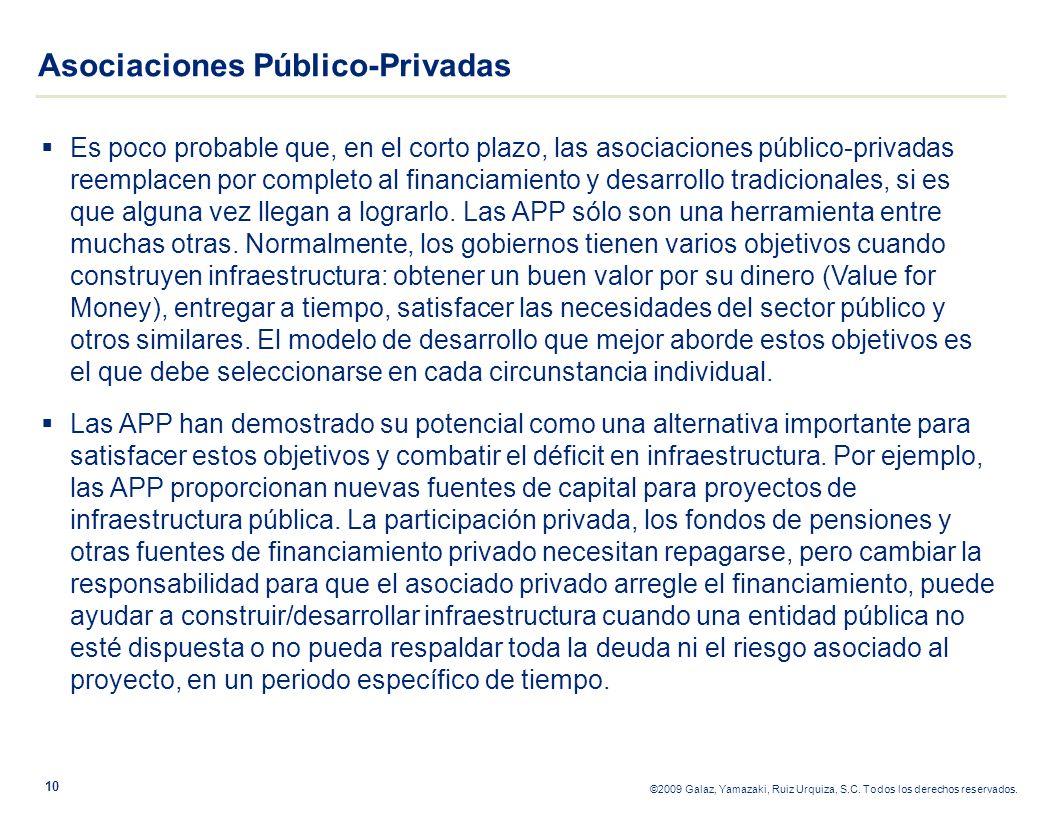 Es poco probable que, en el corto plazo, las asociaciones público-privadas reemplacen por completo al financiamiento y desarrollo tradicionales, si es