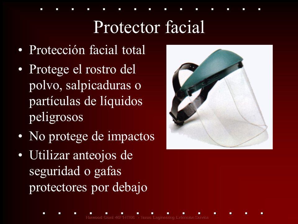 Protector facial Protección facial total Protege el rostro del polvo, salpicaduras o partículas de líquidos peligrosos No protege de impactos Utilizar