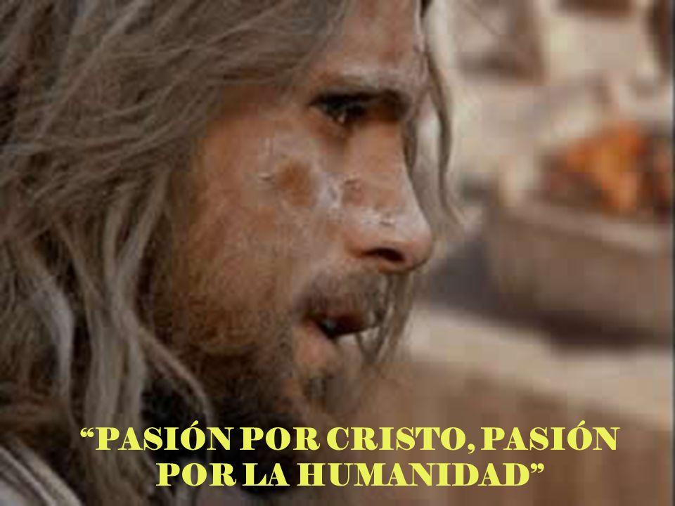 PASIÓN POR JESUCRISTO, MEDIADOR DE NUESTRA ALIANZA CON DIOS.