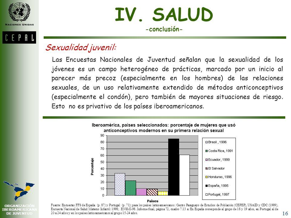 ORGANIZACIÓN IBEROAMERICANA DE JUVENTUD 15 IV. SALUD -continuación- Heterogeneidad en salud juvenil: 1.Aspectos socioeconómicos y culturales configura