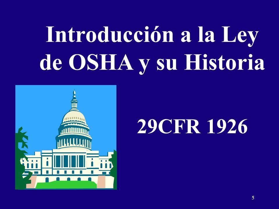5 Introducción a la Ley de OSHA y su Historia 29CFR 1926