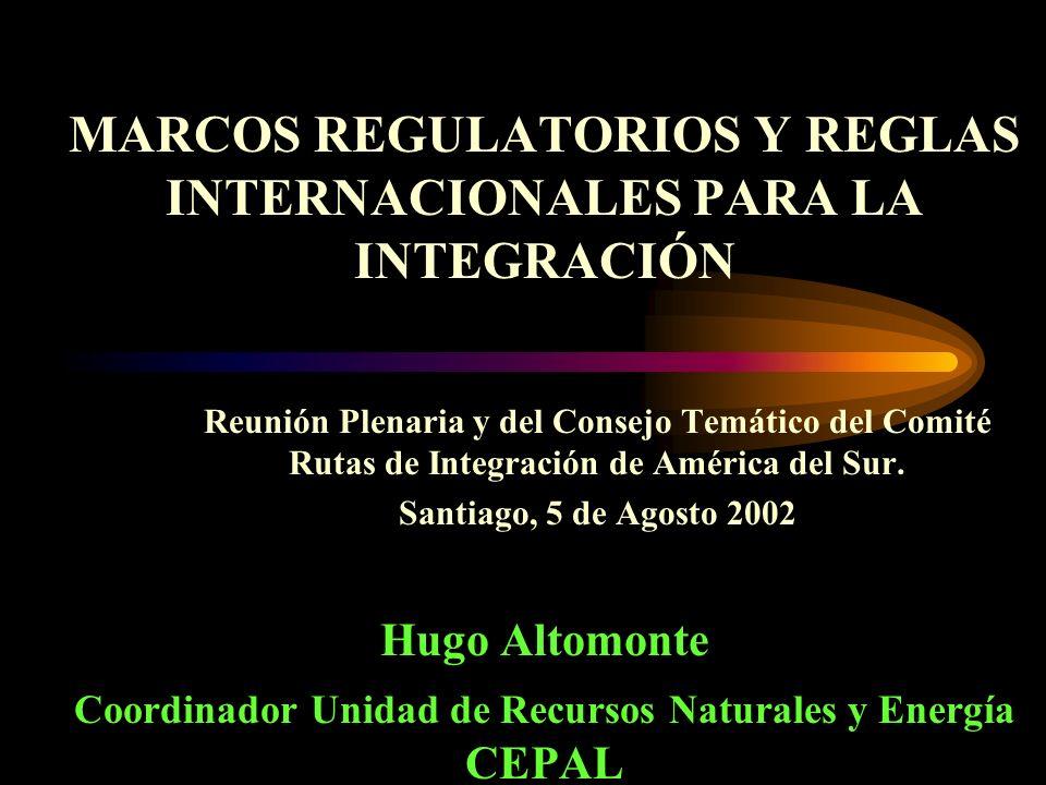 MARCOS REGULATORIOS Y REGLAS INTERNACIONALES PARA LA INTEGRACIÓN Reunión Plenaria y del Consejo Temático del Comité Rutas de Integración de América del Sur.