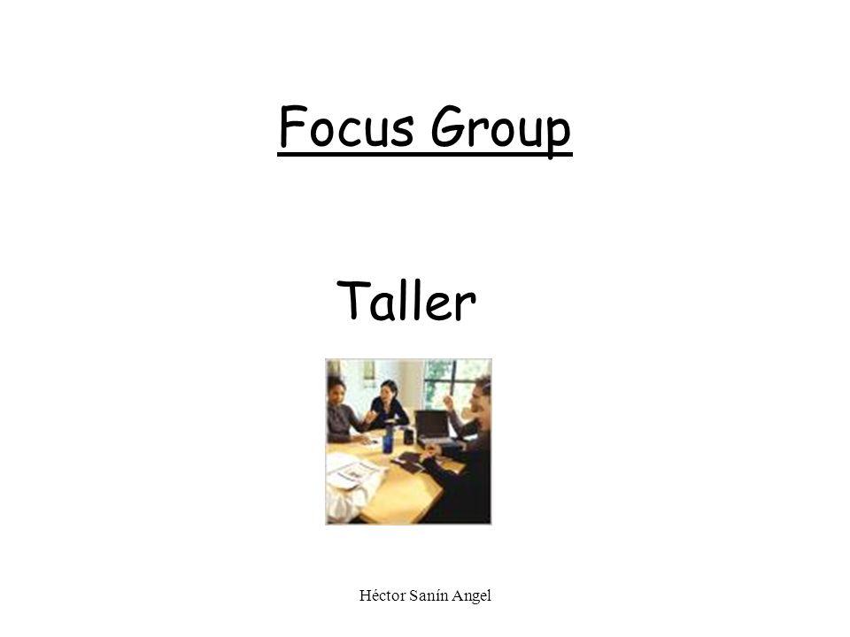 Héctor Sanín Angel Focus Group Taller