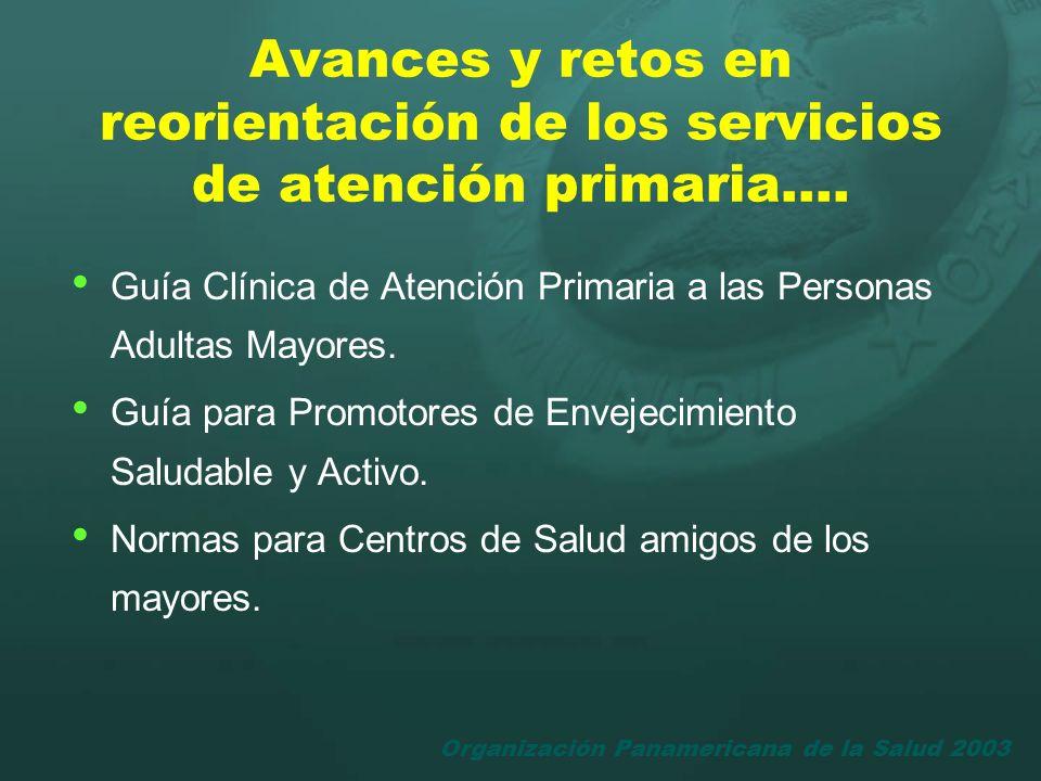 Organización Panamericana de la Salud 2003 Guía Clínica de Atención Primaria a las Personas Adultas Mayores. Guía para Promotores de Envejecimiento Sa