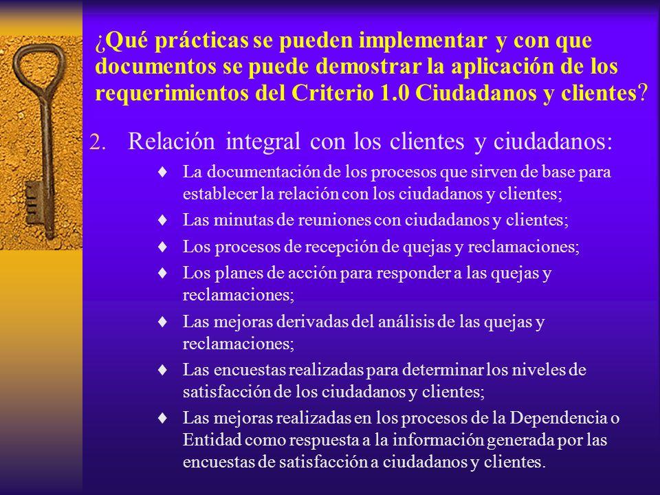 2. Relación integral con los clientes y ciudadanos: La documentación de los procesos que sirven de base para establecer la relación con los ciudadanos