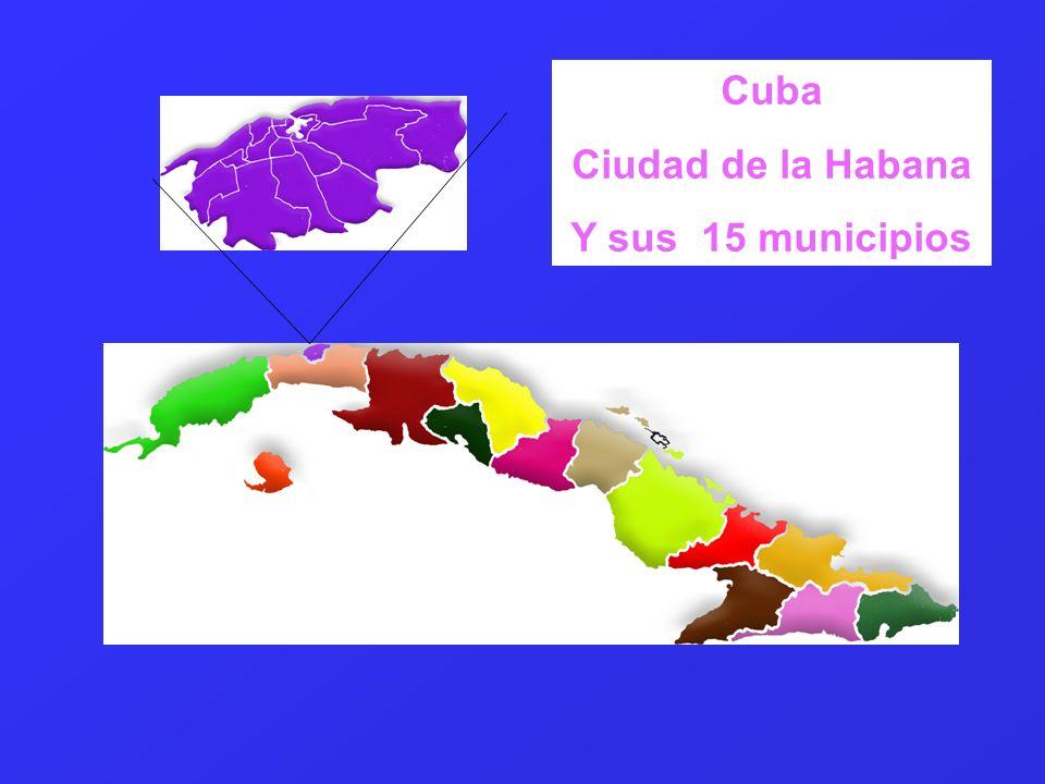 Cuba Ciudad de la Habana Y sus 15 municipios