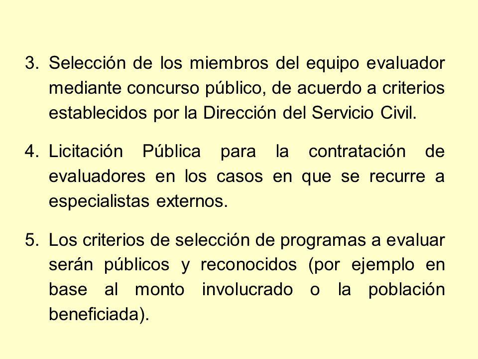 3.Selección de los miembros del equipo evaluador mediante concurso público, de acuerdo a criterios establecidos por la Dirección del Servicio Civil.