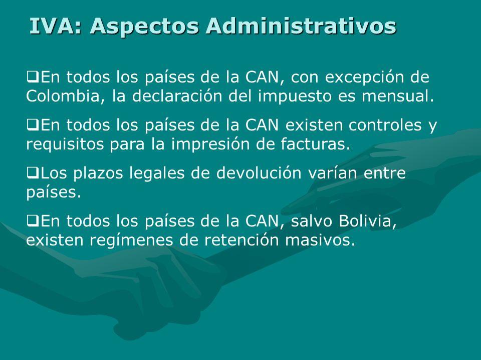 Existencia limitada de zonas de inmunidad fiscal, por razones de atraso económico, con excepción de Perú. En todos los países de la CAN existen zonas