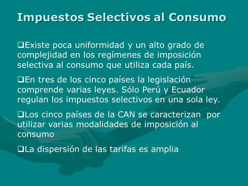 Existe poca uniformidad y un alto grado de complejidad en los regímenes de imposición selectiva al consumo que utiliza cada país.