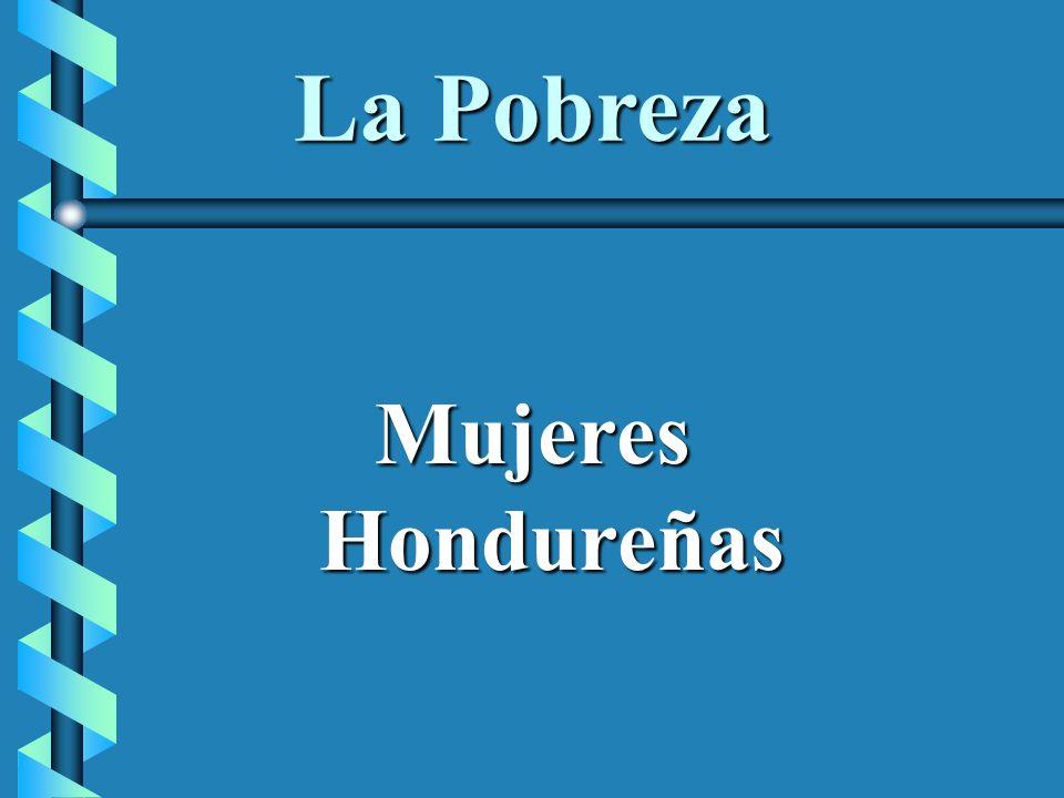 La Pobreza Mujeres Hondureñas