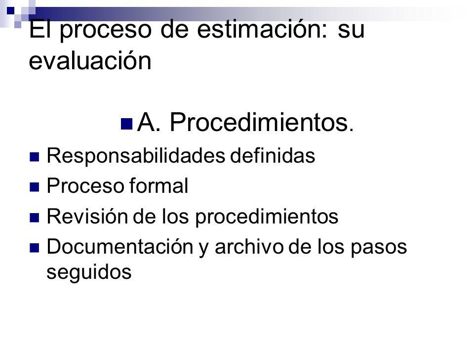 El proceso de estimación: su evaluación A. Procedimientos.