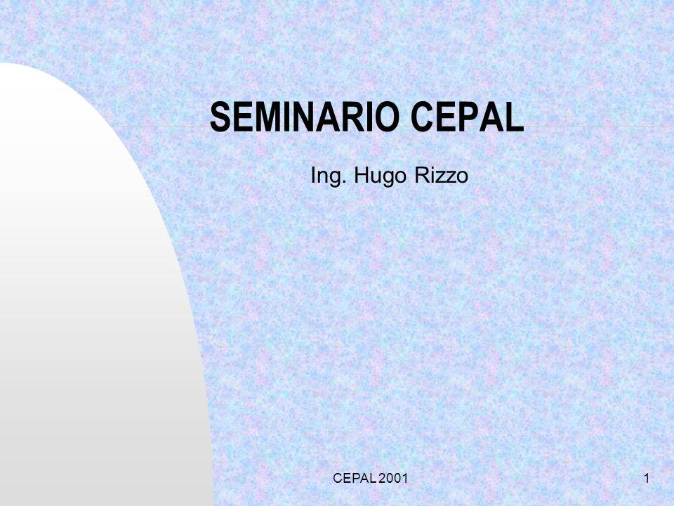 CEPAL 20011 SEMINARIO CEPAL Ing. Hugo Rizzo
