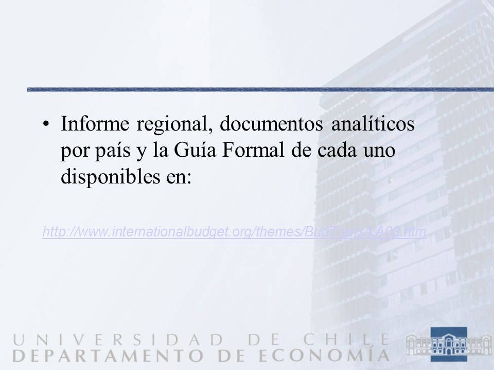 Informe regional, documentos analíticos por país y la Guía Formal de cada uno disponibles en: