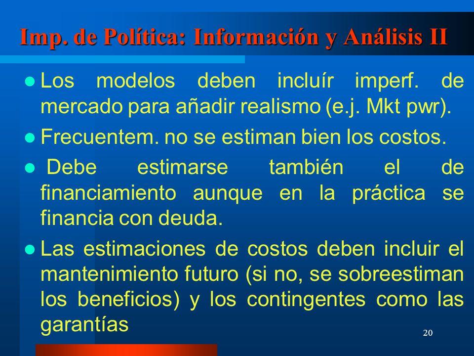 20 Imp. de Política: Información y Análisis II Los modelos deben incluír imperf.