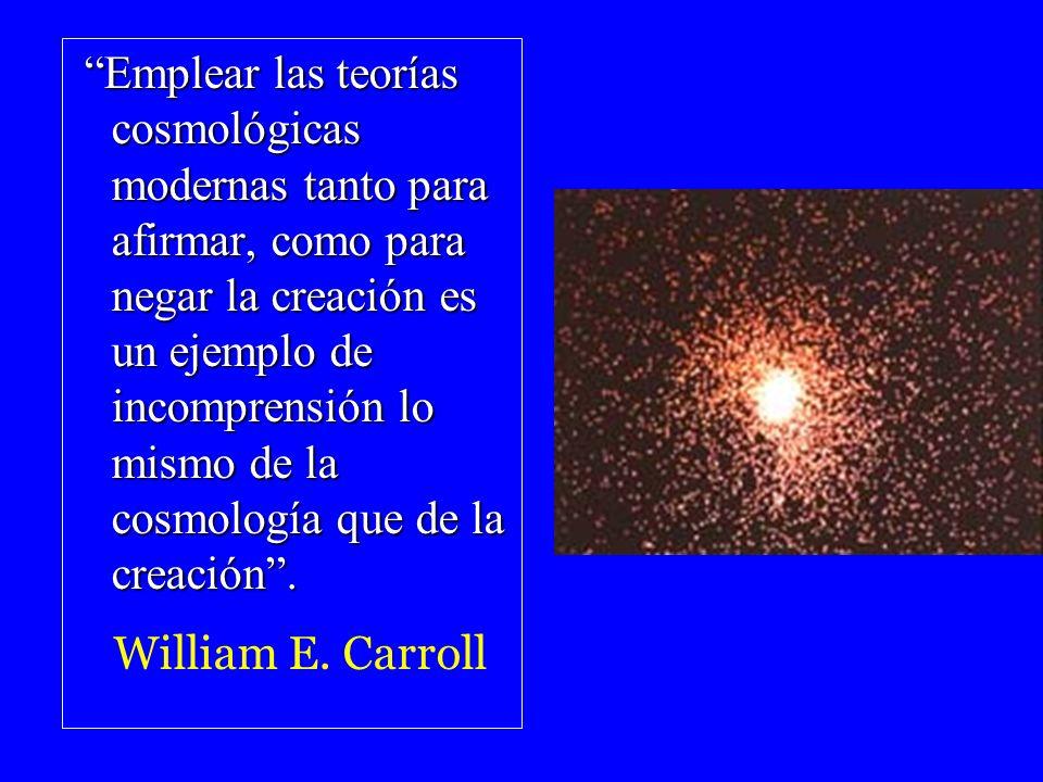 Emplear las teorías cosmológicas modernas tanto para afirmar, como para negar la creación es un ejemplo de incomprensión lo mismo de la cosmología que