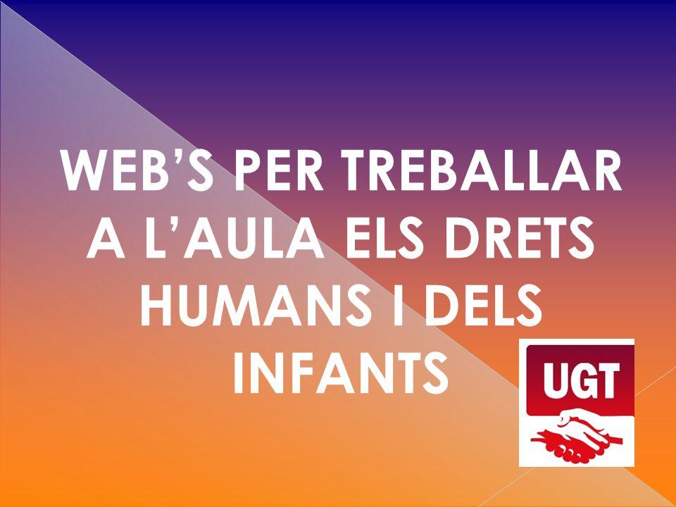WEBS PER TREBALLAR A LAULA ELS DRETS HUMANS I DELS INFANTS