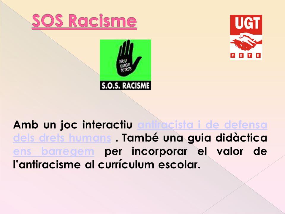 Amb un joc interactiu antiracista i de defensa dels drets humans.