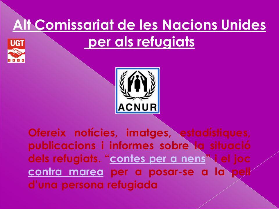 Ofereix notícies, imatges, estadístiques, publicacions i informes sobre la situació dels refugiats.