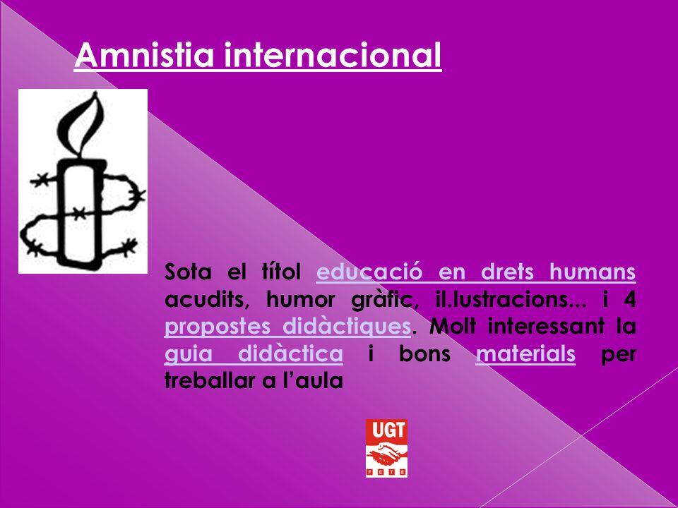 Amnistia internacional Sota el títol educació en drets humans acudits, humor gràfic, il.lustracions...