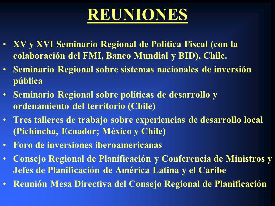 REUNIONES XV y XVI Seminario Regional de Política Fiscal (con la colaboración del FMI, Banco Mundial y BID), Chile. Seminario Regional sobre sistemas
