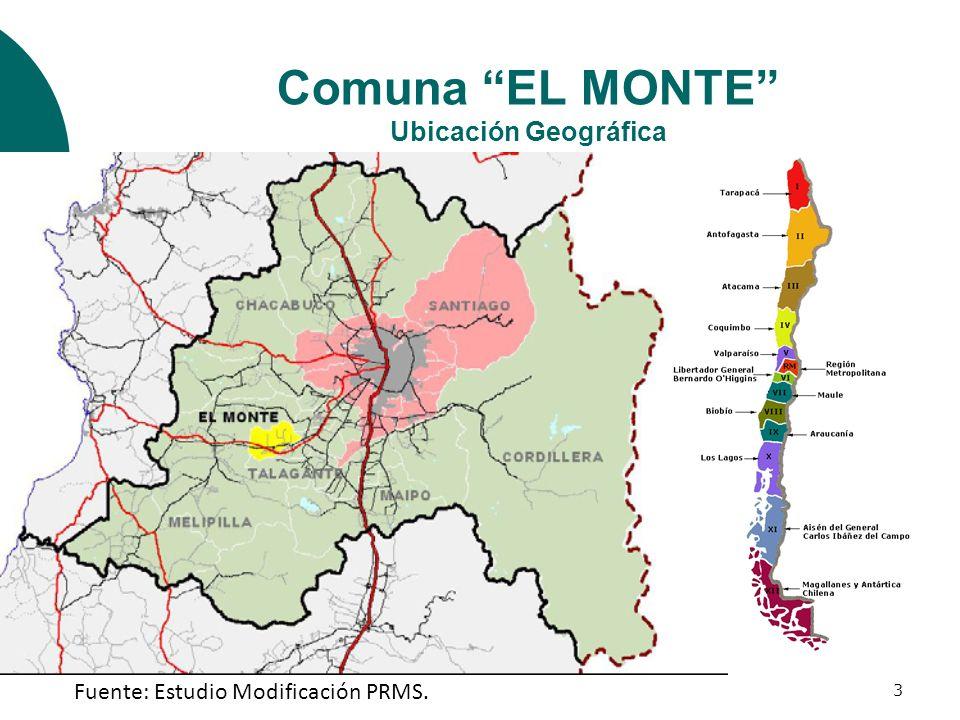3 Comuna EL MONTE Ubicación Geográfica Fuente: Estudio Modificación PRMS.