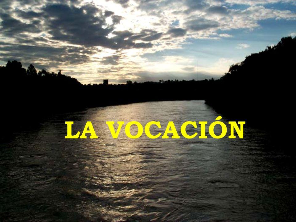 La vocación es siempre un misterio de fe y de amor que se despierta en el hombre poco a poco.