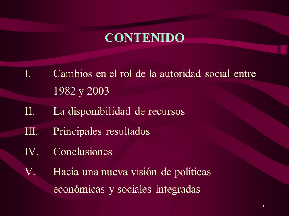 3 I. Cambios en el rol de la autoridad social entre 1982 y 2003