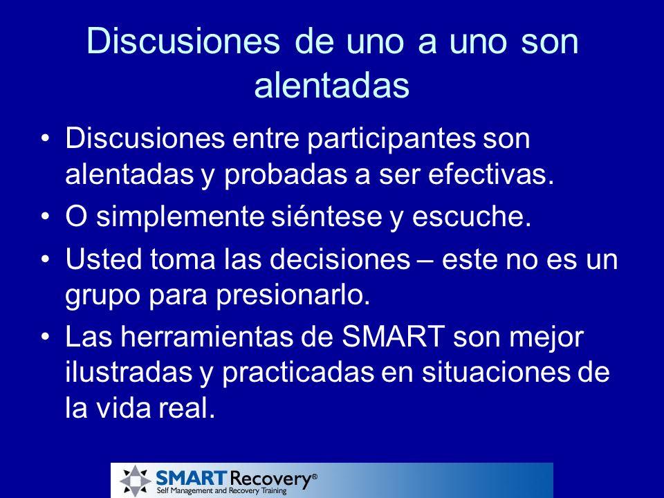 Discusiones de uno a uno son alentadas Discusiones entre participantes son alentadas y probadas a ser efectivas. O simplemente siéntese y escuche. Ust