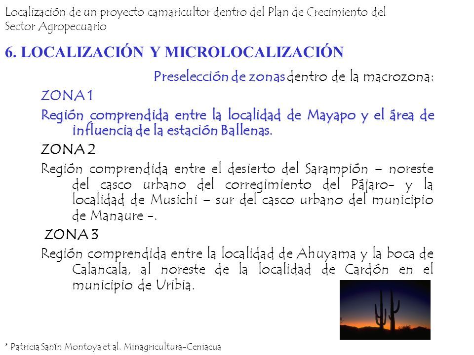 Preselección de zonas dentro de la macrozona: ZONA 1 Región comprendida entre la localidad de Mayapo y el área de influencia de la estación Ballenas R
