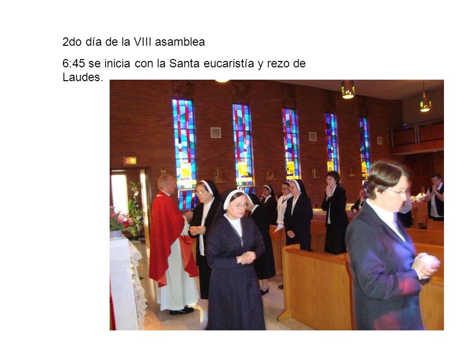 2do día de la VIII asamblea 6:45 se inicia con la Santa eucaristía y rezo de Laudes.