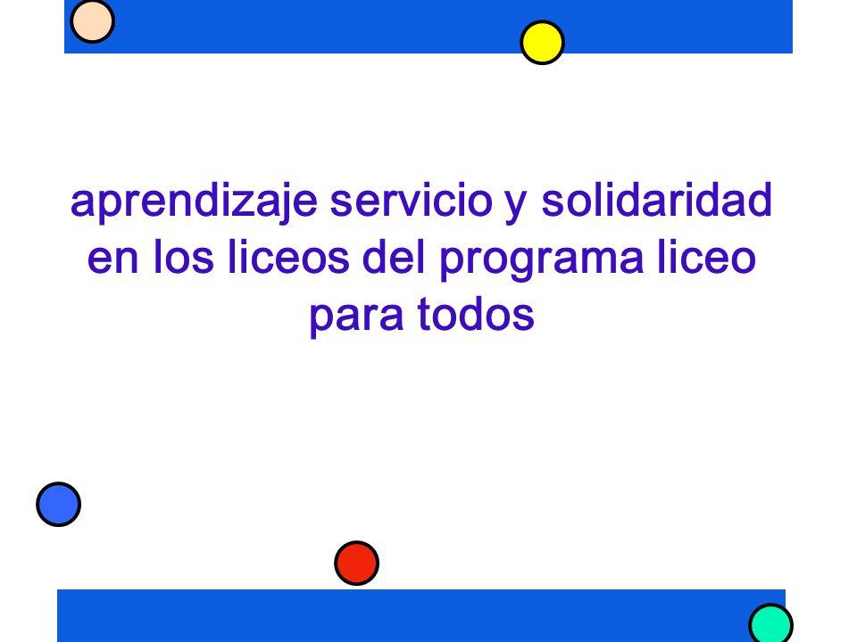 aprendizaje servicio y solidaridad en los liceos del programa liceo para todos