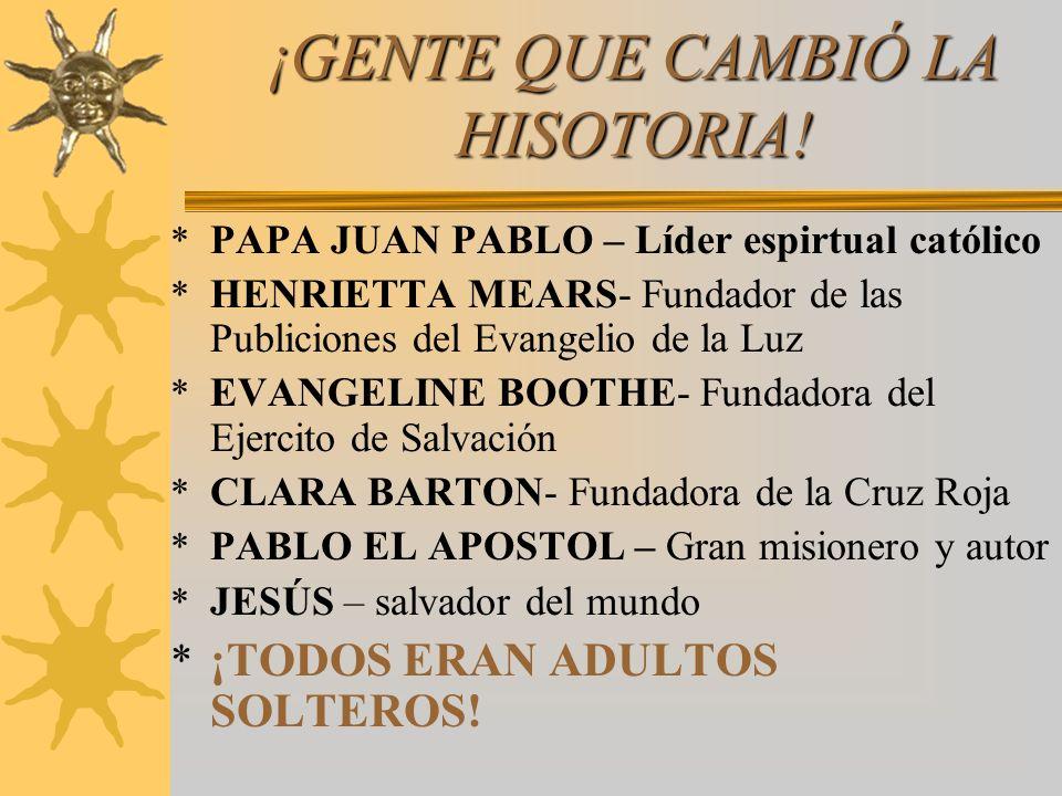 ¡GENTE QUE CAMBIÓ LA HISOTORIA! * PAPA JUAN PABLO – Líder espirtual católico * HENRIETTA MEARS- Fundador de las Publiciones del Evangelio de la Luz *