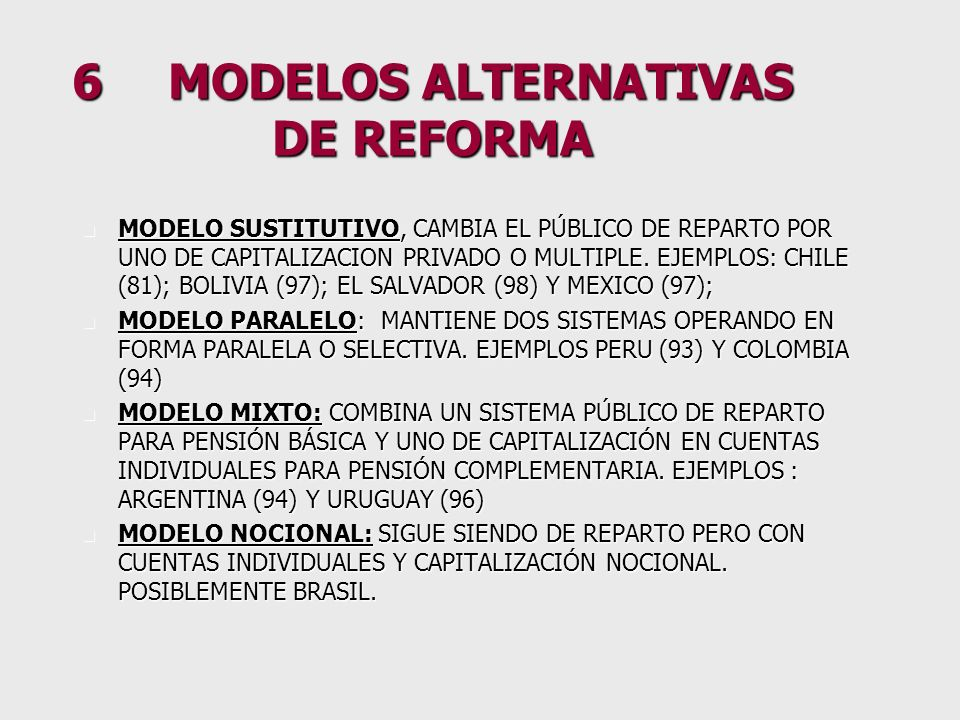 5.2 GENERANDO UN DEBATE ACERCA DE LA MAGNITUD DE LA PENSIÓN GARANTIZADA Y DE SU FUENTE DE FINANCIAMIENTO SOLIDARIO n CONTRIBUTIVA –EMPLEADOR –EMPLEADO n NO CONTRIBUTIVA –IMPUESTOS GENERALES (PROGRESIVOS O REGRESIVOS) n AL CONSUMO n A LA RENTA