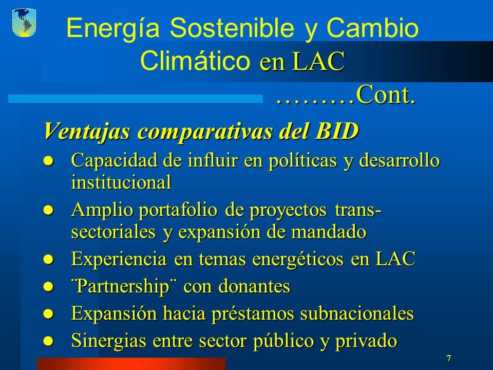 8 Iniciativa de Energía Sostenible y Cambio Climático - SECCI Contribucion del BID al Marco Conceptual Internacional de Inversiones en Energias Limpias, promovido por la mayoria de las Instituciones Multinacionales y algunos Gobiernos Contribucion del BID al Marco Conceptual Internacional de Inversiones en Energias Limpias, promovido por la mayoria de las Instituciones Multinacionales y algunos Gobiernos
