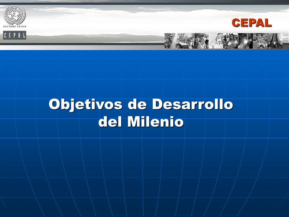 Objetivos de Desarrollo del Milenio CEPAL
