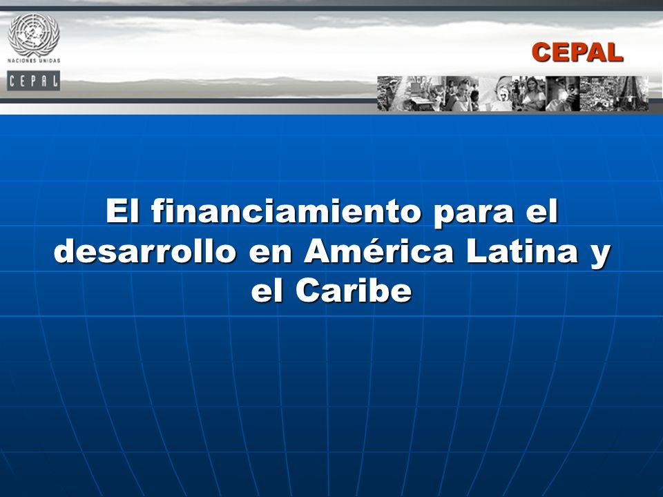 El financiamiento para el desarrollo en América Latina y el Caribe CEPAL
