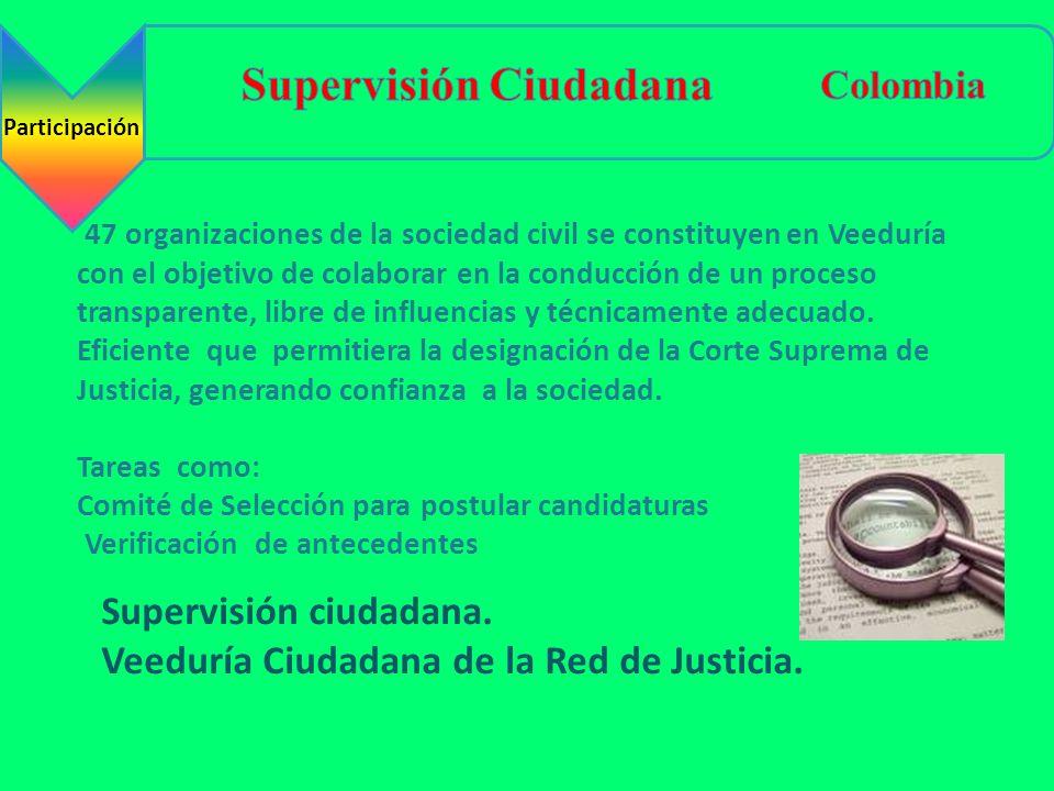 Supervisión ciudadana. Veeduría Ciudadana de la Red de Justicia. 47 organizaciones de la sociedad civil se constituyen en Veeduría con el objetivo de