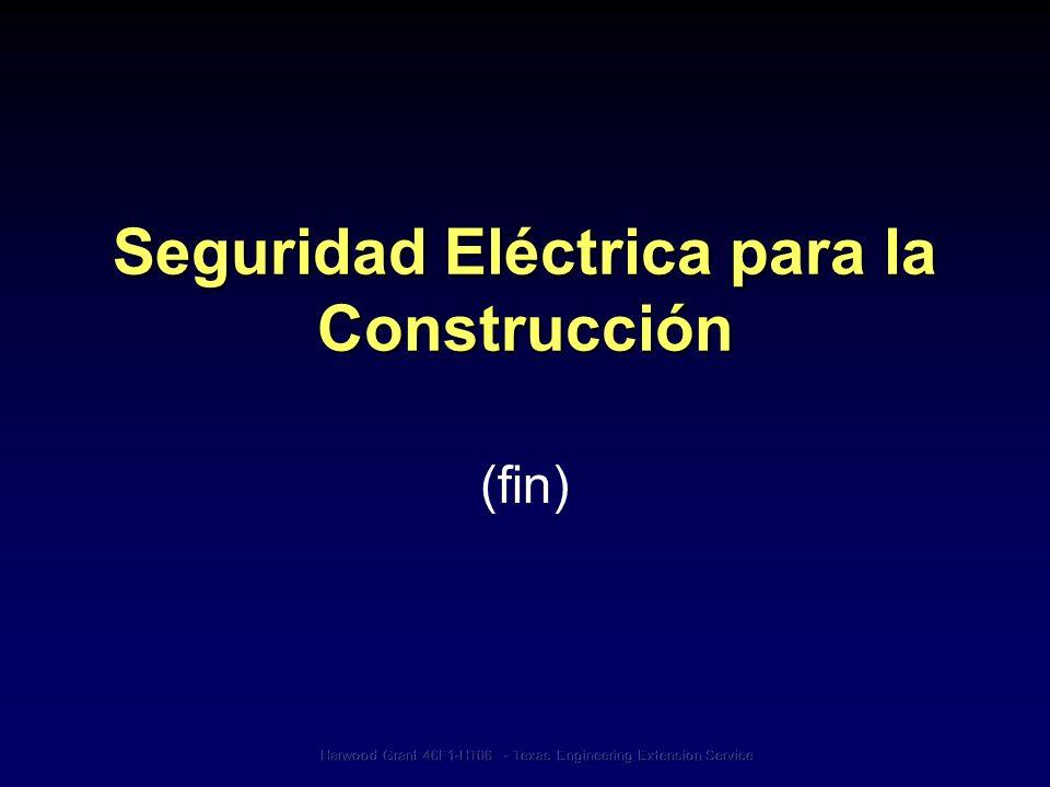 Seguridad Eléctrica para la Construcción (fin)