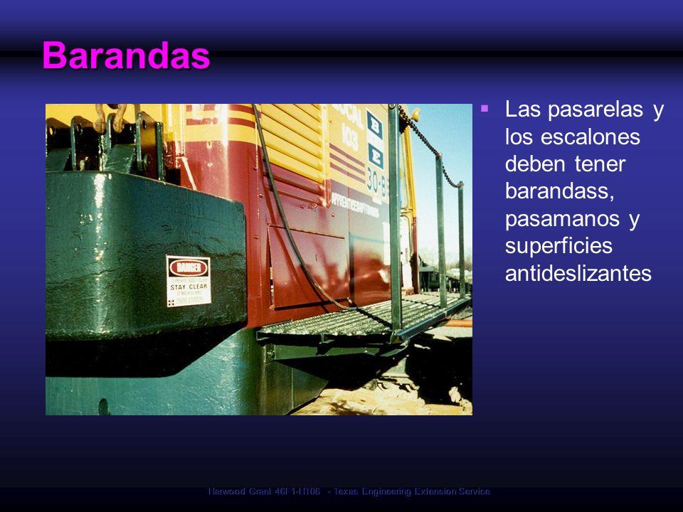 Harwood Grant 46F1-HT06 - Texas Engineering Extension Service Barandas Las pasarelas y los escalones deben tener barandass, pasamanos y superficies an