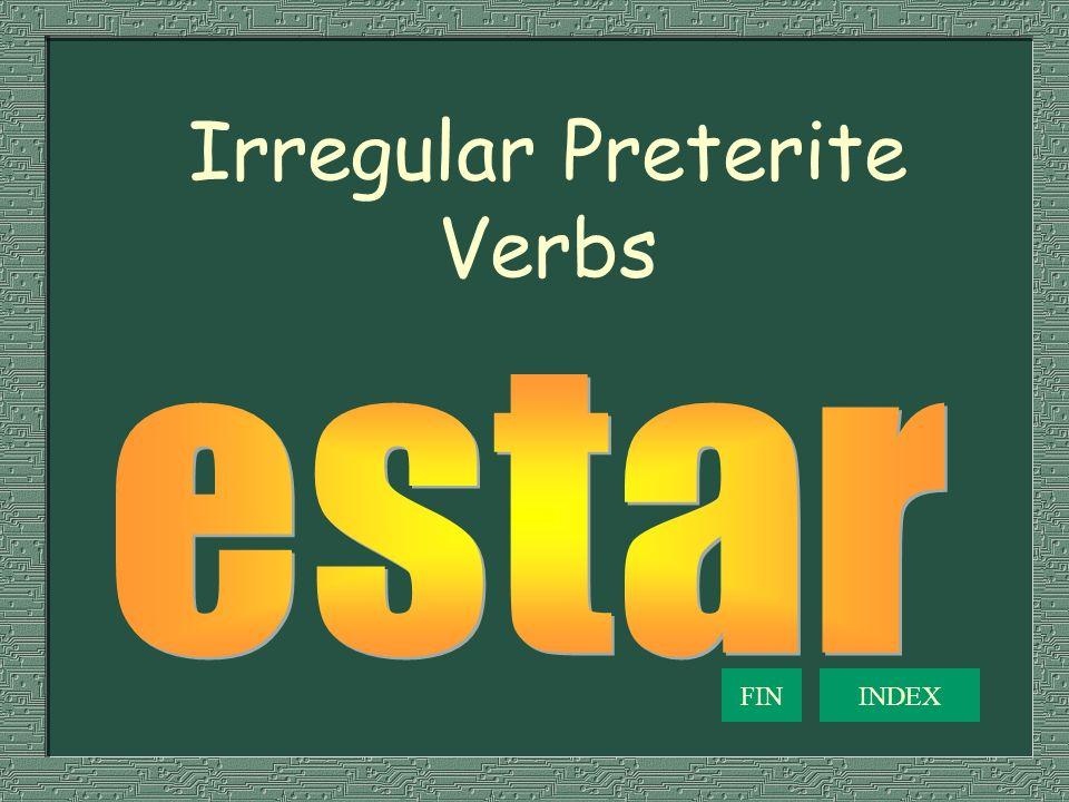 Irregular Preterite Verbs INDEXFIN