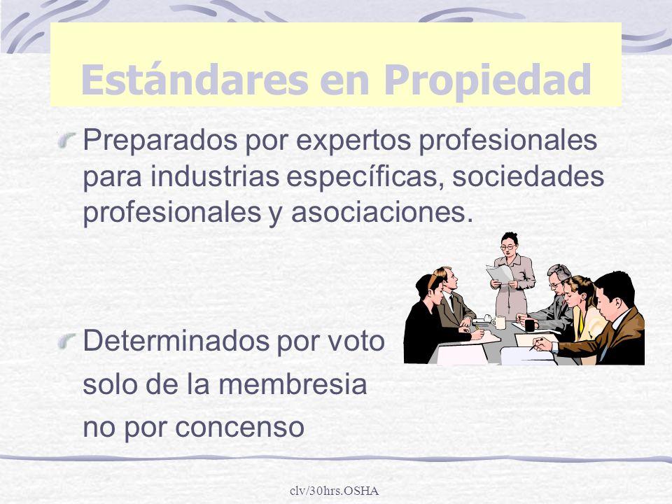 clv/30hrs.OSHA Estándares en Propiedad Preparados por expertos profesionales para industrias específicas, sociedades profesionales y asociaciones. Det