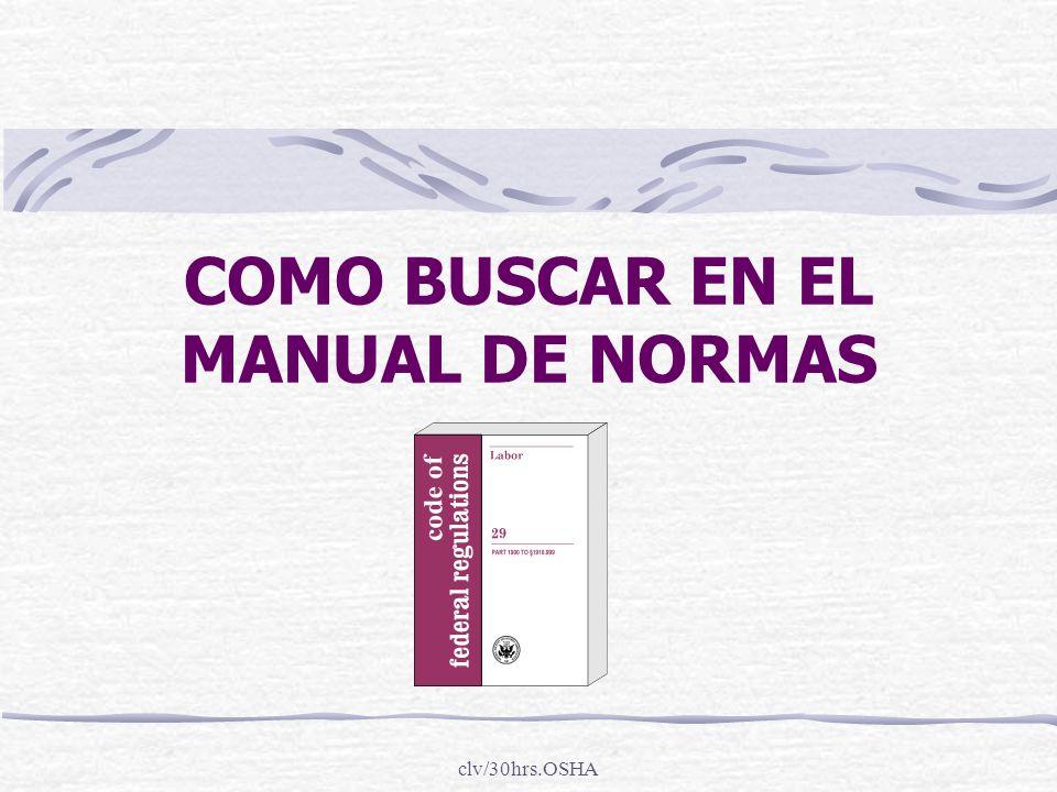 clv/30hrs.OSHA COMO BUSCAR EN EL MANUAL DE NORMAS