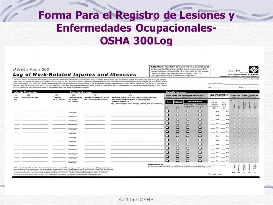 clv/30hrs.OSHA Forma Para el Registro de Lesiones y Enfermedades Ocupacionales- OSHA 300Log